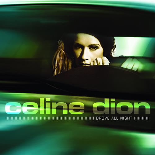 Celine Dion, I Drove All Night, Piano, Vocal & Guitar