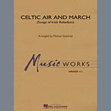 Download Michael Sweeney 'Celtic Air and March (Songs of Irish Rebellion) - Eb Baritone Saxophone' printable sheet music notes, Celtic chords, tabs PDF and learn this Concert Band song in minutes