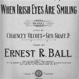 Download Chauncey Olcott When Irish Eyes Are Smiling sheet music and printable PDF music notes