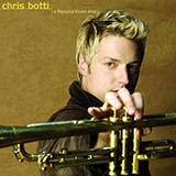 Download Chris Botti A Thousand Kisses Deep sheet music and printable PDF music notes