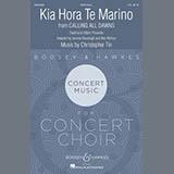 Download Christopher Tin Kia Hora Te Marino sheet music and printable PDF music notes