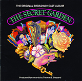 Download Marsha Norman and Lucy Simon 'Come To My Garden (from The Secret Garden)' printable sheet music notes, Broadway chords, tabs PDF and learn this Piano & Vocal song in minutes