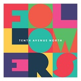 Download Tenth Avenue North 'Control (Somehow You Want Me)' printable sheet music notes, Christian chords, tabs PDF and learn this Piano, Vocal & Guitar (Right-Hand Melody) song in minutes
