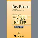 Download Traditional Dry Bones (arr. Cristi Cary Miller) sheet music and printable PDF music notes