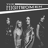 Download The Highwomen Crowded Table sheet music and printable PDF music notes
