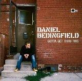Download Daniel Bedingfield Gotta Get Thru This sheet music and printable PDF music notes