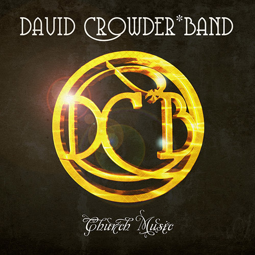 David Crowder Band, All Around Me, Piano, Vocal & Guitar (Right-Hand Melody)