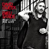 Download David Guetta 'What I Did For Love (featuring Emeli Sande)' printable sheet music notes, Dance chords, tabs PDF and learn this Piano, Vocal & Guitar (Right-Hand Melody) song in minutes