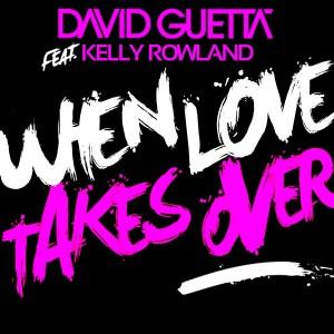 David Guetta featuring Kelly Rowland, When Love Takes Over, Piano, Vocal & Guitar