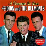 Download Dion & The Belmonts 'A Teenager In Love' printable sheet music notes, Oldies chords, tabs PDF and learn this Piano, Vocal & Guitar (Right-Hand Melody) song in minutes