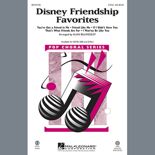 Alan Billingsley, Disney Friendship Favorites (Medley), 2-Part Choir