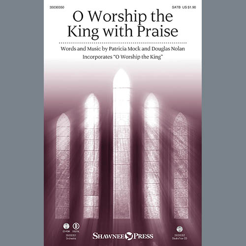 Douglas Nolan, O Worship the King with Praise - Bb Clarinet 1 & 2, Choir Instrumental Pak