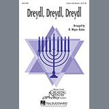 Download B. Wayne Bisbee 'Dreydl, Dreydl, Dreydl' printable sheet music notes, Hanukkah chords, tabs PDF and learn this 2-Part Choir song in minutes