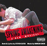 Download Duncan Sheik and Steven Sater Mama Who Bore Me (from Spring Awakening) sheet music and printable PDF music notes