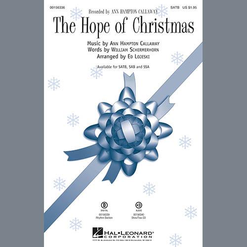 Ed Lojeski, The Hope Of Christmas, SATB