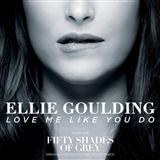 Download Ellie Goulding 'Love Me Like You Do (from 'Fifty Shades Of Grey')' printable sheet music notes, Pop chords, tabs PDF and learn this Piano, Vocal & Guitar (Right-Hand Melody) song in minutes