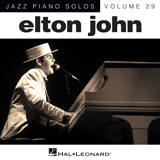 Download Elton John 'I Guess That's Why They Call It The Blues [Jazz version] (arr. Brent Edstrom)' printable sheet music notes, Rock chords, tabs PDF and learn this Piano song in minutes