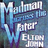 Download Elton John Madman Across The Water sheet music and printable PDF music notes
