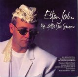 Download Elton John You Gotta Love Someone sheet music and printable PDF music notes