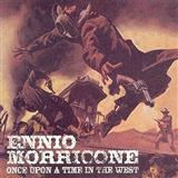 Download Ennio Morricone Once Upon A Time In The West sheet music and printable PDF music notes