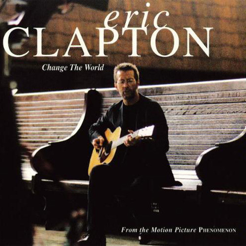 Eric Clapton, Change The World, Guitar with strumming patterns