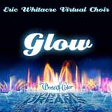 Download Eric Whitacre Glow (arr. Emily Crocker) sheet music and printable PDF music notes