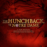 Download Alan Menken 'Esmeralda' printable sheet music notes, Broadway chords, tabs PDF and learn this Piano & Vocal song in minutes