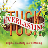 Download Chris Miller and Nathan Tysen 'Everlasting (from Tuck Everlasting)' printable sheet music notes, Broadway chords, tabs PDF and learn this Piano, Vocal & Guitar (Right-Hand Melody) song in minutes