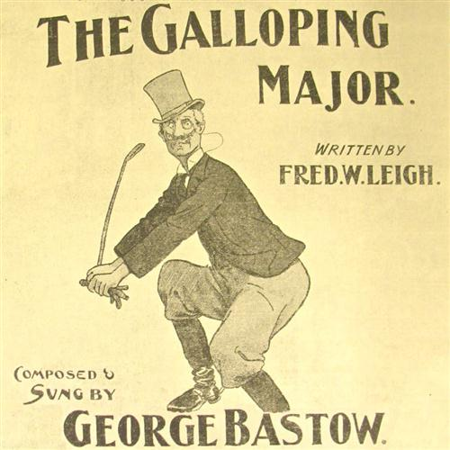 F.W. Leigh, The Galloping Major, Piano, Vocal & Guitar (Right-Hand Melody)