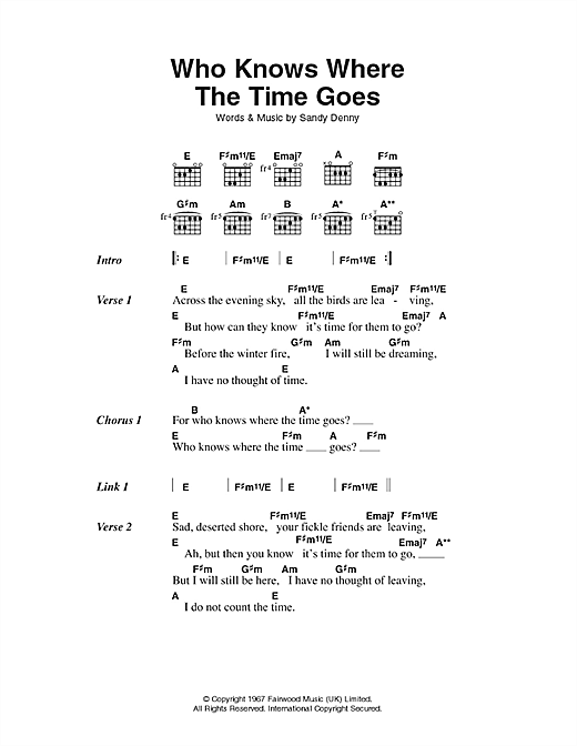 Who Knows Where The Time Goes sheet music