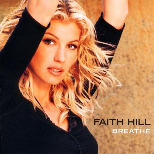 Faith Hill, The Way You Love Me, Piano, Vocal & Guitar (Right-Hand Melody)
