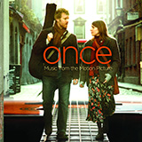 Download Glen Hansard 'Falling Slowly (from Once)' printable sheet music notes, Pop chords, tabs PDF and learn this Very Easy Piano song in minutes