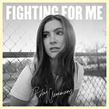 Download Riley Clemmons 'Fighting For Me' printable sheet music notes, Christian chords, tabs PDF and learn this Piano, Vocal & Guitar (Right-Hand Melody) song in minutes