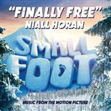Download Niall Horan 'Finally Free (from Smallfoot)' printable sheet music notes, Pop chords, tabs PDF and learn this Piano, Vocal & Guitar (Right-Hand Melody) song in minutes