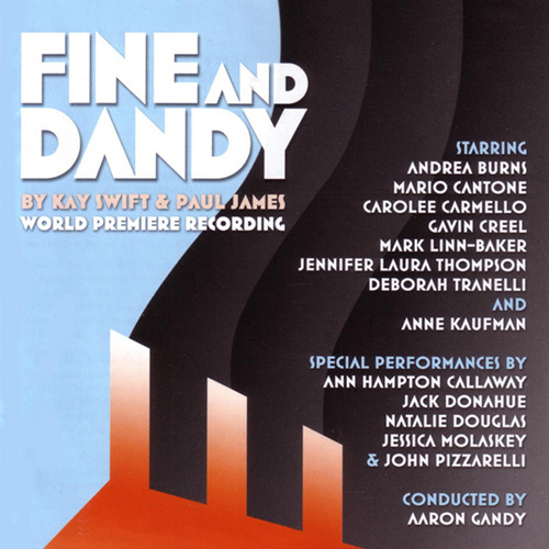 Kay Swift & Paul James, Fine And Dandy (from the musical Fine and Dandy), Piano & Vocal