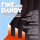 Download Kay Swift & Paul James Fine And Dandy (from the musical Fine and Dandy) sheet music and printable PDF music notes