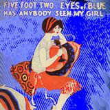 Download Ray Henderson 'Five Foot Two, Eyes Of Blue (Has Anybody Seen My Girl?)' printable sheet music notes, Standards chords, tabs PDF and learn this Easy Piano song in minutes