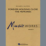 Download Richard L. Saucedo 'Forever Holding Close the Memories - Bb Clarinet 2' printable sheet music notes, Concert chords, tabs PDF and learn this Concert Band song in minutes