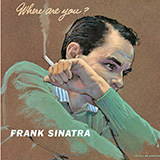 Download Frank Sinatra 'Don't Worry 'Bout Me' printable sheet music notes, Jazz chords, tabs PDF and learn this Piano song in minutes