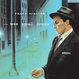 Download Frank Sinatra In The Wee Small Hours Of The Morning sheet music and printable PDF music notes