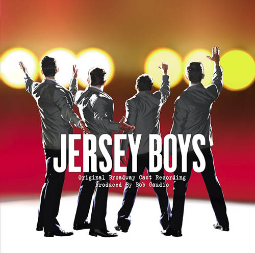 Frankie Valli & The Four Seasons, Can't Take My Eyes Off Of You (from Jersey Boys), Piano, Vocal & Guitar (Right-Hand Melody)