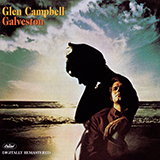 Download Glen Campbell Galveston sheet music and printable PDF music notes