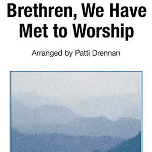 George Atkins, Brethren, We Have Met To Worship, Piano