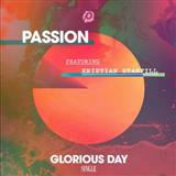 Download Passion 'Glorious Day' printable sheet music notes, Pop chords, tabs PDF and learn this Piano, Vocal & Guitar (Right-Hand Melody) song in minutes