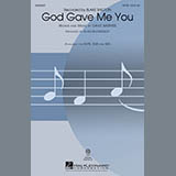 Download Blake Shelton 'God Gave Me You (arr. Alan Billingsley)' printable sheet music notes, Country chords, tabs PDF and learn this SAB Choir song in minutes