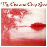 Download Guy Wood My One And Only Love sheet music and printable PDF music notes
