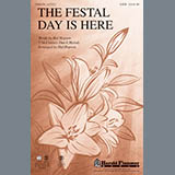 Download Hal H. Hopson The Festal Day Is Here sheet music and printable PDF music notes
