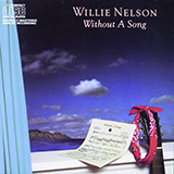 Download Willie Nelson Harbor Lights sheet music and printable PDF music notes