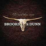 Download Brooks & Dunn 'He's Got You' printable sheet music notes, Country chords, tabs PDF and learn this Piano, Vocal & Guitar (Right-Hand Melody) song in minutes