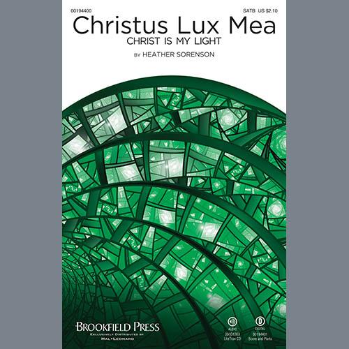 Heather Sorenson, Christus Lux Mea (Christ Is My Light), SATB